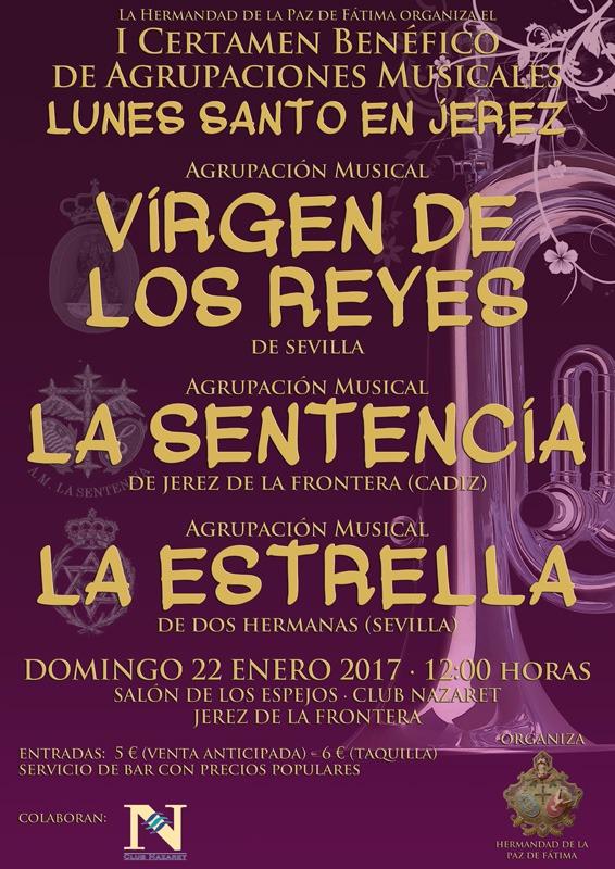 I Certamen Benéfico de Agrupaciones Musicales «Lunes Santo en Jerez»