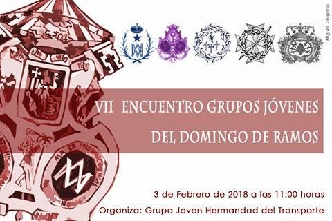 VII Encuentro de Jóvenes Cofrades del Domingo de Ramos