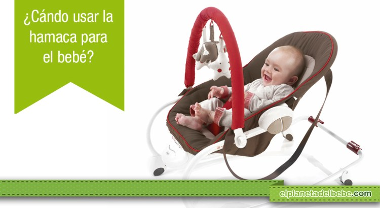 ¿Cuándo empezar a usar la hamaca para el bebé?