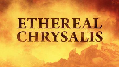 ETHEREAL-CHRYSALIS-title