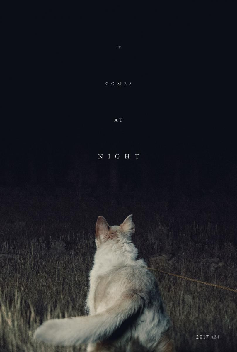 It Comes at Night (Trey Edward Shults)