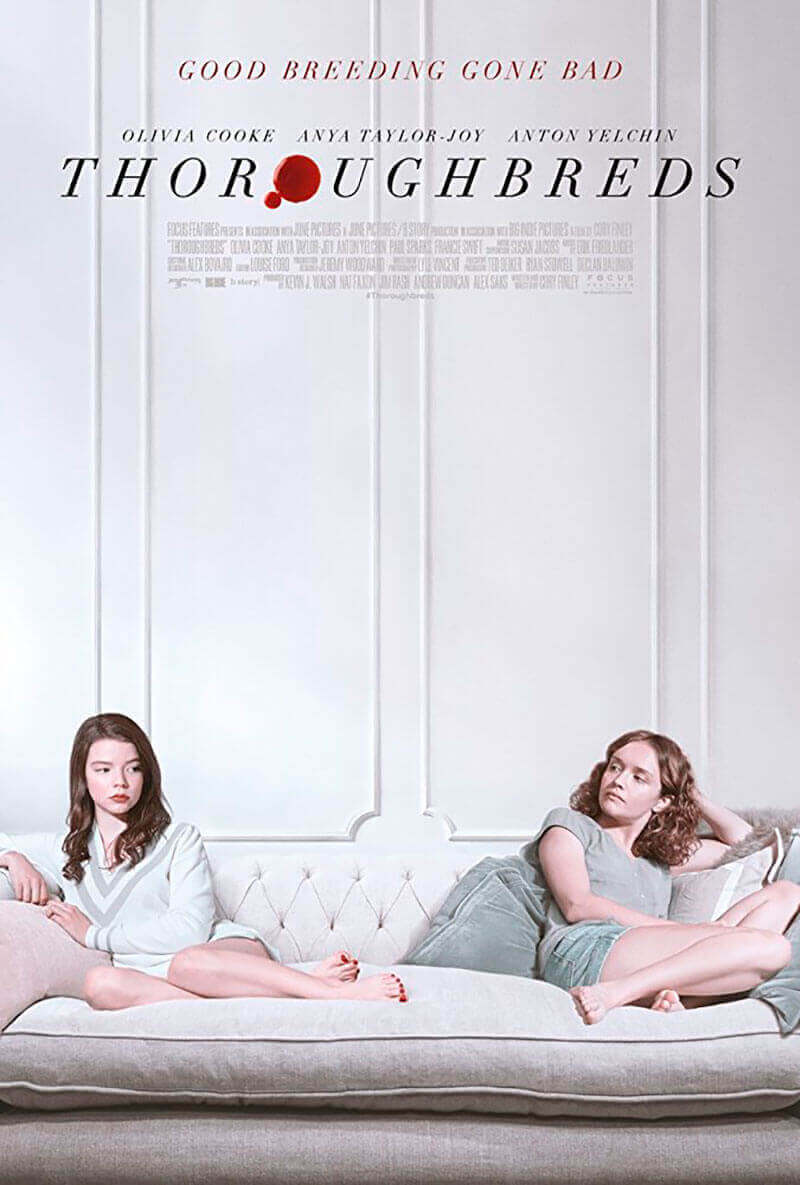 Thoroughbreds (Cory Finley)