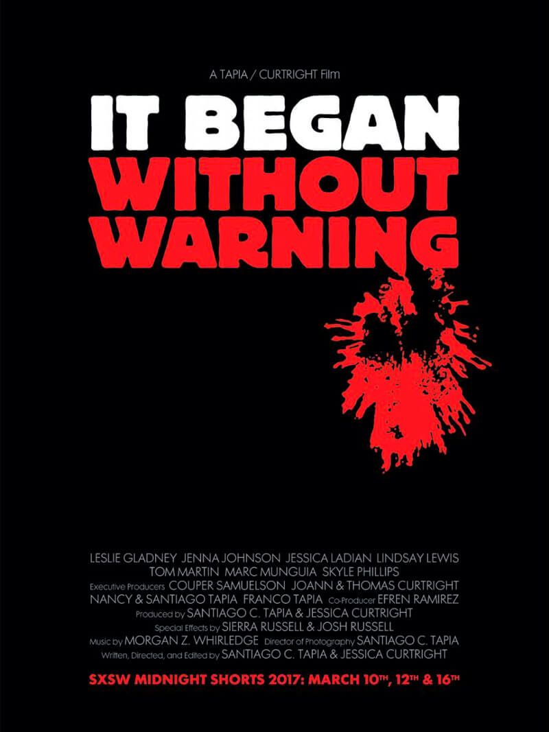 It Began Without Warning (Jessica Curtright, Santiago C. Tapia)