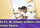 El 92.6% de colegios públicos tiene servicios básicos como agua, desagüe y energía eléctricas