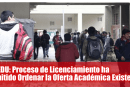 SUNEDU: Proceso de Licenciamiento ha Permitido Ordenar la Oferta Académica Existente[Mas Información Aquí]