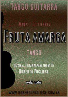 Fruta amarga 🎼 tango partitura de guitarra