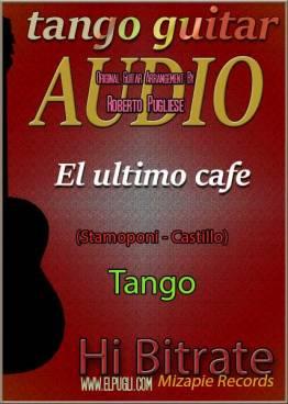 El último café 🎼mp3 tango en guitarra