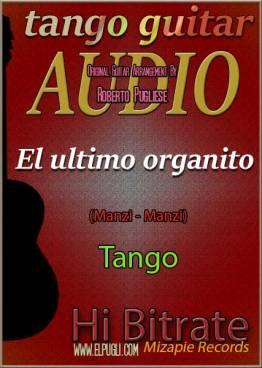 El último organito 🎵 mp3 tango en guitarra