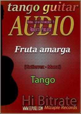 Fruta amarga 🎵 mp3 tango en guitarra