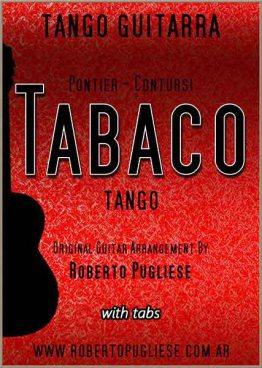 Tapa de Tabaco tango partitura de guitarra. De Pontier y José María Contursi en un arreglo del maestro Roberto Pugliese. Con video y tab