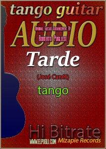 Tarde 🎵 mp3 tango en guitarra