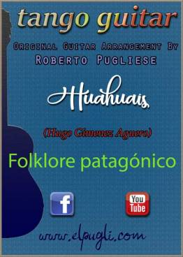 Huahuais 🎼 partitura para guitarra. Con video y MIDI gratis