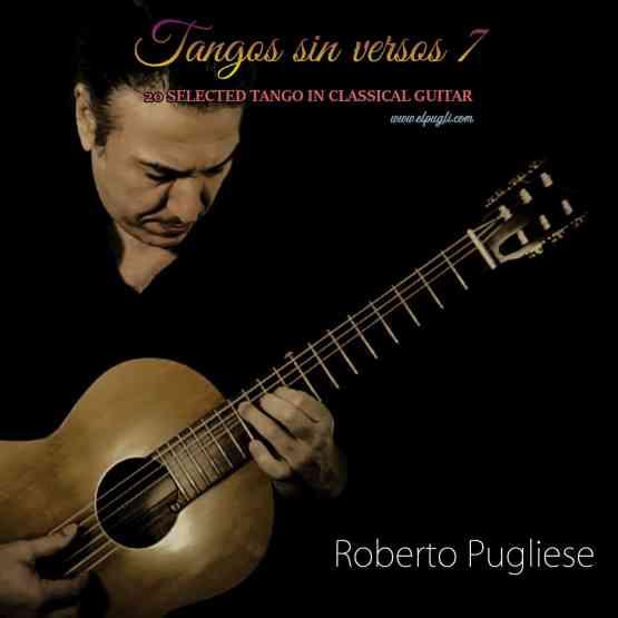 Tapa del Cd Tango sin versos 7 de tangos instrumentales en guitarra por Roberto Pugliese