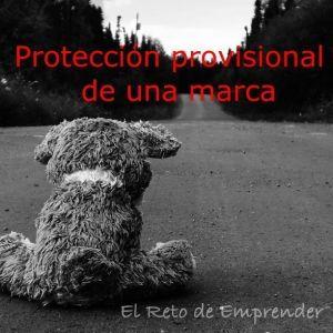 proteccion provisional de una marca