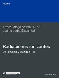 Radiaciones-Ionizantes-Utilizacin-y-Riesgos-II-9788483011683