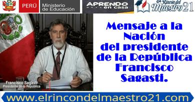 Mensaje a la Nación del Presidente de la República. Francisco Sagasti.
