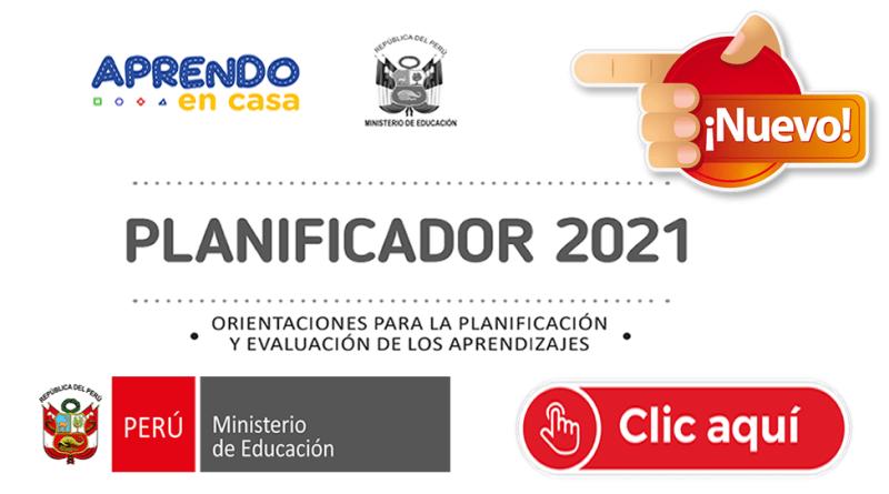 ORIENTACIONES PARA LA  PLANIFICACION Y EVALUACION DE LOS APRENDIZAJES 2021[DESCARGA AQUÍ]