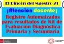 ¡Atención Docente! Registros Automatizados para Resultados de Kit de Evaluación Diagnóstica: Primaria y Secundaria.