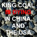 king coal is dying