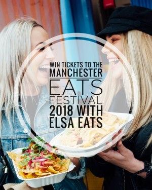 Manchester Eats Festival 2018 giveaway image