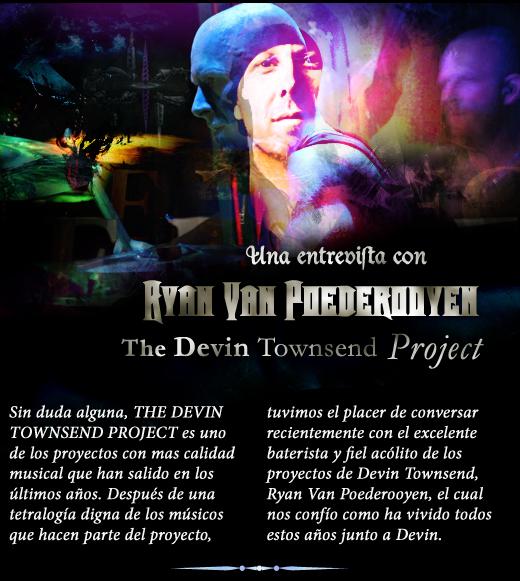 Exclusiva entrevista con Ryan Van Poederooyen de The Devin Townsend Project