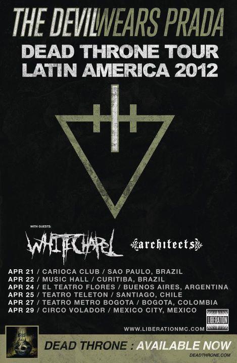 WHITECHAPEL + The Devil Wears Prada + Architects - South American Tour 2012