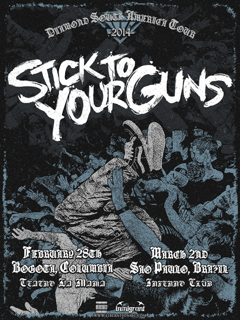 STICK TO YOUR GUNS sudamerica 2014