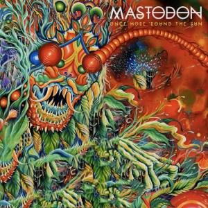 Mastodon - Once More Round The Sun