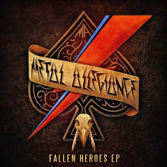 METAL ALLEGIANCE Fallen Heroes