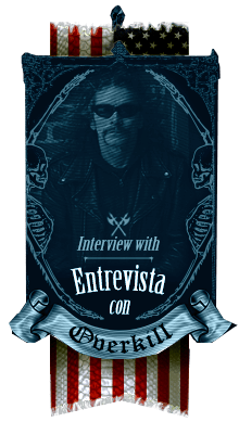 Exclusiva entrevista con Overkill, The Grinding Wheel - A killer Metal interview with Overkill, The Grinding Wheel
