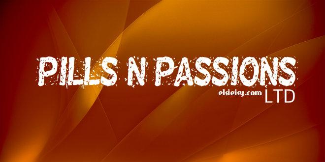pills & passions
