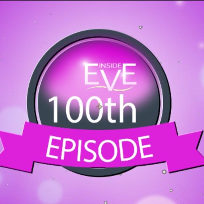 Inside Eve Celebrating her 100th Episode on @R2TV