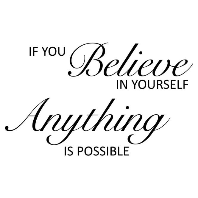 #Blogfest - Believe in Yourself