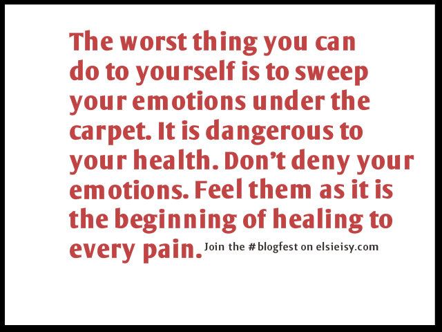 #BlogFest: How To Improve Your Emotional Well-Being and Feel Less Pain
