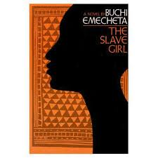 Rethinking Feminism: Female Men in Emecheta's The Slave Girl