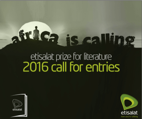 Etisalat Prize for African Literature 2016: Call For Entries