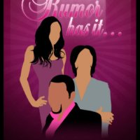 RUMOR HAS IT – 18
