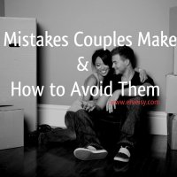 8 Mistakes Couples Make and How to Avoid Them