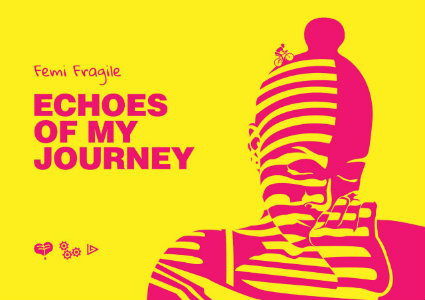 Echoes of My Journey by Oluwasegun Femi Fragile- elsieisy blog