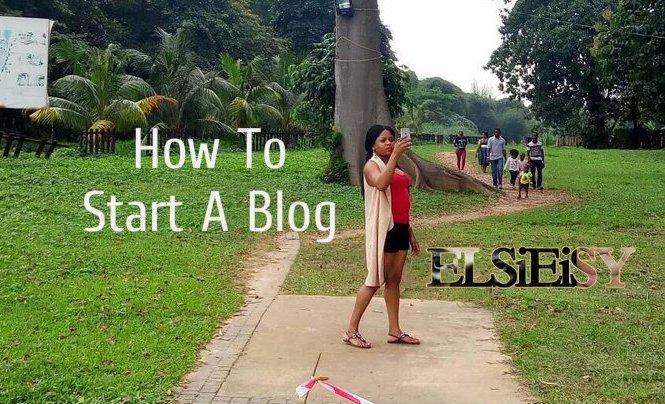 how to start a blog - elsieisy blog - blogger