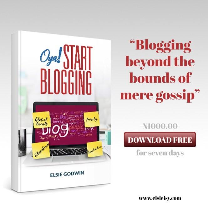 Oya start blogging by Elsie Godwin free download