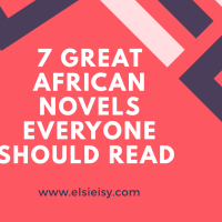 7 Great African Novels Everyone Should Read