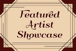 Featured Artist Showcase