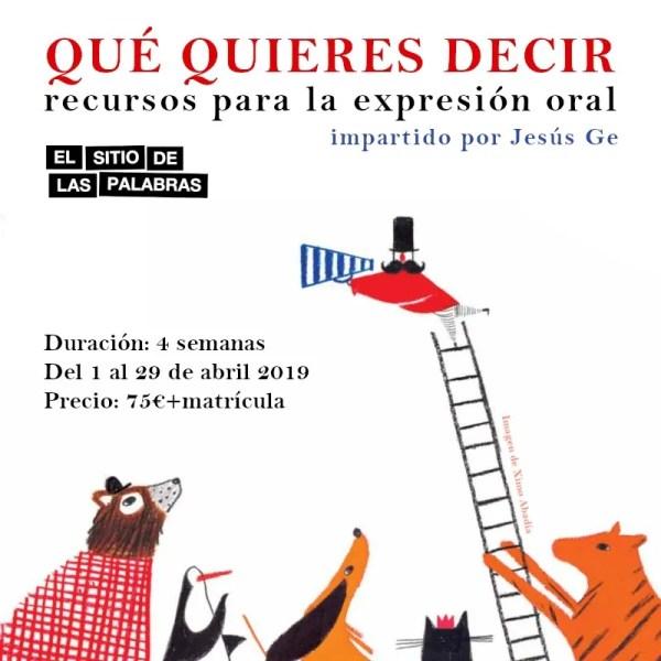 cartel QUE QUIERES DECIR web 800x800 abril_19