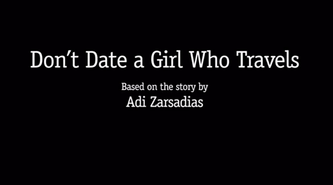 Don't date a girl who travels reisvideo