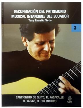 Cancionero de Quito, El Pasacalle, El Yaraví, El Fox Incaíco