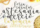 La ristra protagoniza la nueva edición de la 'Feria Insular de Artesanía de La Gomera'