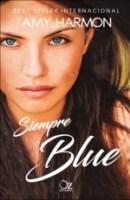 Siempre Blue Amy Harmon