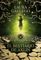 El bestiario de Axlin (Guardianes de la Ciudadela I) Laura Gallego