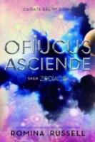 Ofiucus Asciende (Zodiaco IV) Romina Russell